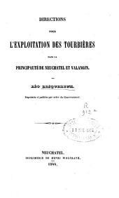 Directions pour l'exploitation des tourbières dans la principauté de Neuchatel et Valangin