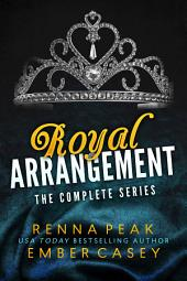Royal Arrangement: The Complete Series