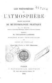 Les phénomènes de l'atmosphère: traité illustré de météorologie