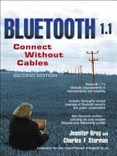 Bluetooth 1.1: Connect Without Cables, Edition 2