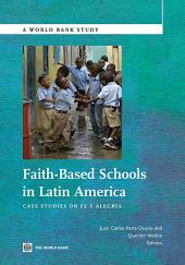 Faith-Based Schools in Latin America: Case Studies on Fe Y Alegria