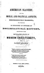 American Slavery In Its Moral And Political Aspects Book PDF