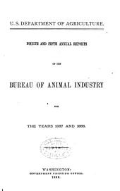 Annual Report of the Bureau of Animal Industry for the Year ...: Volumes 4-5