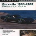 Corvette Restoration Guide  1968 1982 PDF