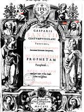 Gasparis Sanctii In Zachariam prophetam commentarii: cum paraphrasi