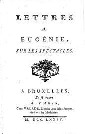 Lettres à Eugénie sur les spectacles