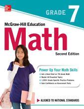 McGraw-Hill Education Math Grade 7, Second Edition: Edition 2