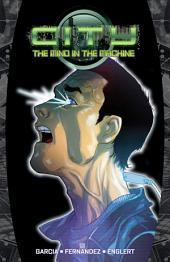 City: Mind in the Machine, Vol. 1