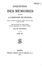 Collection des mémoires relatifs à l'histoire de France, depuis l'avénement de Henri IV, jusqu'à la Paix de Paris, conclue en 1763: Œconomies royales / [par les secrétaires de Sully ... et al.]. T. 1-9, Volume9