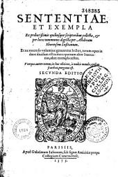 Sententiae et exempla ex probatissimis quibusque scriptoribus collecta, et per locos communes digesta per Andream Eborensem Lusitanum... Secunda editio