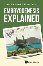 Embryogenesis Explained