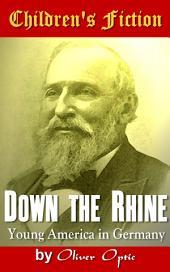Down the Rhine: Children's Fiction