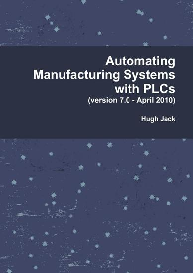 Automating Manufacturing Systems with Plcs PDF