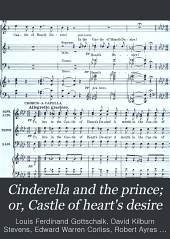 Cinderella and the prince; or, Castle of heart's desire: A fairy excuse for songs and dances