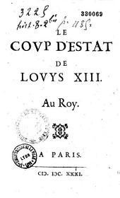 Le Coup d'estat de Louys XIII. Au Roy (par Jean Sirmond)