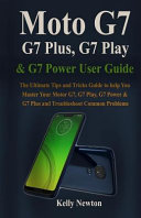 Moto G7, G7 Plus, G7 Play, and G7 Power User Guide
