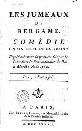 Les jumeaux de Bergame: comédie en un acte et en prose