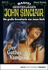 John Sinclair - Folge 1127: Der Gothic-Vampir (1. Teil)