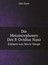 Die Metamorphosen Des P. Ovidius Naso: Band 1