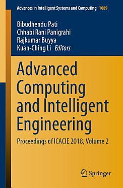 Advanced Computing and Intelligent Engineering PDF