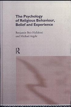 The Psychology of Religious Behaviour  Belief and Experience PDF
