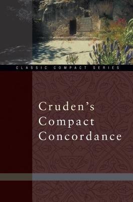 Cruden s Compact Concordance