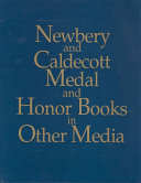 Newbery And Caldecott Medal And Honor Books In Other Media