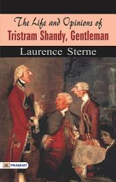 The Life and Opinions of Tristram Shandy: Gentleman