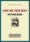 Los humildes senderos: (novela)