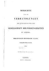 Berichte über die Verhandlungen der Königlich Sächsischen Gesellschaft der Wissenschaften zu Leipzig: Philologisch-Historische Klasse, Bände 40-42