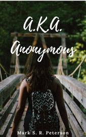AKA Anonymous (short story)