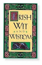 Irish Wit and Wisdom