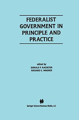 Federalist Government in Principle and Practice PDF