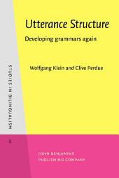 Utterance Structure: Developing grammars again