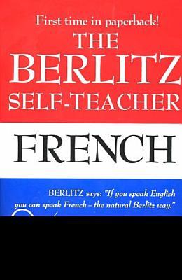 The Berlitz Self teacher  French