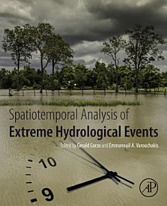 Spatiotemporal Analysis of Extreme Hydrological Events