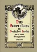 Das Bauernhaus im Deutschen Reiche und in seinen Grenzgebieten PDF