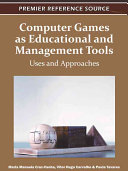 Computer Games as Educational and Management Tools