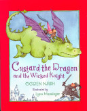 Custard the Dragon and the Wicked Knight Book