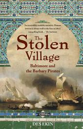 The Stolen Village: Baltimore and the Barbary Pirates, Edition 2