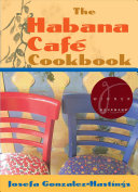 The Habana Café Cookbook