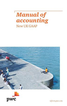 Manual of Accounting   New UK GAAP PDF