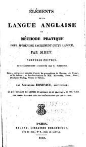 Éléments de la langue anglaise: ou Méthode pratique pour apprendre facilement cette langue