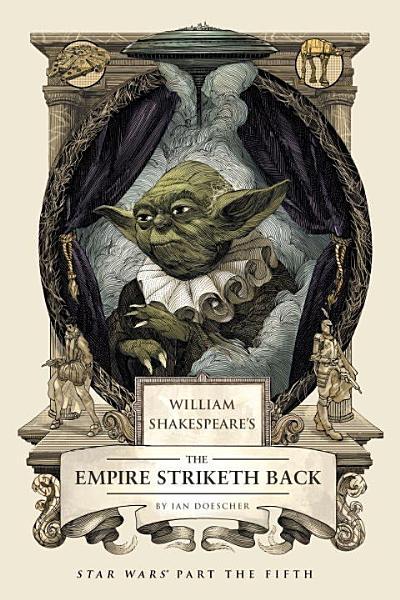Download William Shakespeare s The Empire Striketh Back Book