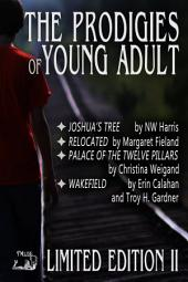 Prodigies of Young Adult: Limited Edition II