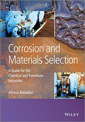 Corrosion and Materials Selection