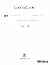 Janice VanCleave's A+ Science Fair Workbook and Project Journal, Grades 7-12