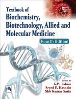 TEXTBOOK OF BIOCHEMISTRY  BIOTECHNOLOGY  ALLIED AND MOLECULAR MEDICINE PDF