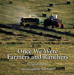 Once We Were Farmers And Ranchers Book PDF