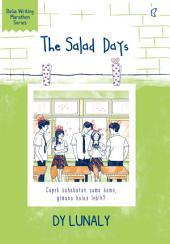 The Salad Days
